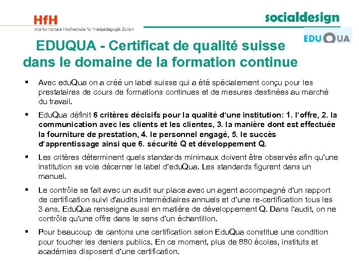 EDUQUA - Certificat de qualité suisse dans le domaine de la formation continue §