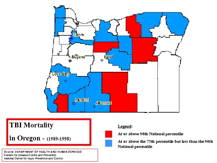 TBI Mortality in Oregon - (1989 -1998) Source: DEPARTMENT OF HEALTH AND HUMAN SERVICES