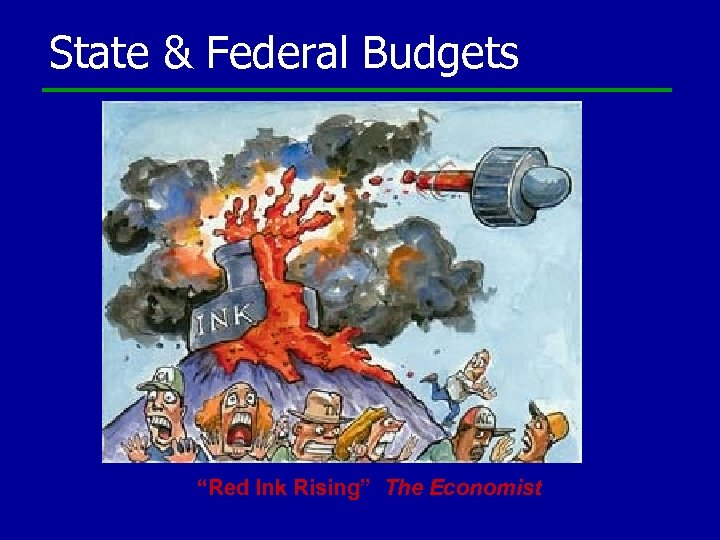 """State & Federal Budgets """"Red Ink Rising"""" The Economist"""