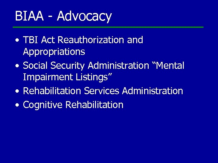 "BIAA - Advocacy • TBI Act Reauthorization and Appropriations • Social Security Administration ""Mental"