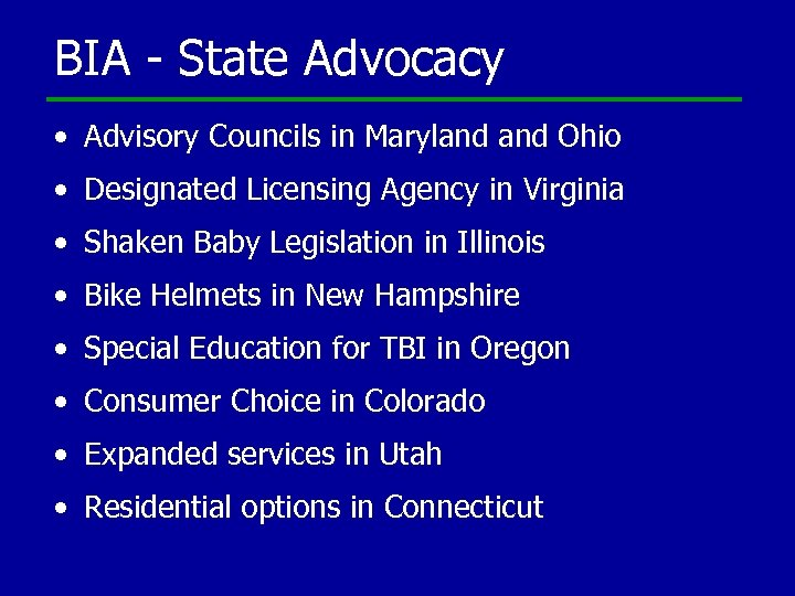 BIA - State Advocacy • Advisory Councils in Maryland Ohio • Designated Licensing Agency
