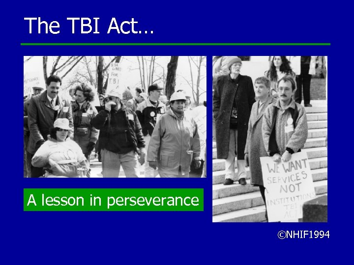 The TBI Act… A lesson in perseverance ©NHIF 1994
