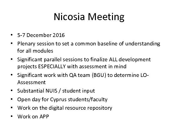 Nicosia Meeting • 5 -7 December 2016 • Plenary session to set a common