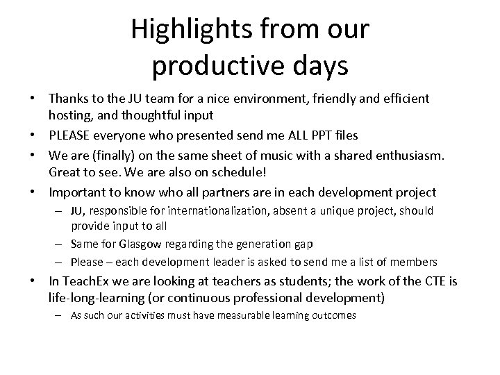 Highlights from our productive days • Thanks to the JU team for a nice