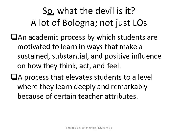 So, what the devil is it? A lot of Bologna; not just LOs q.