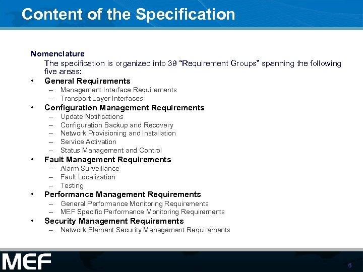 "Content of the Specification Nomenclature The specification is organized into 39 ""Requirement Groups"" spanning"