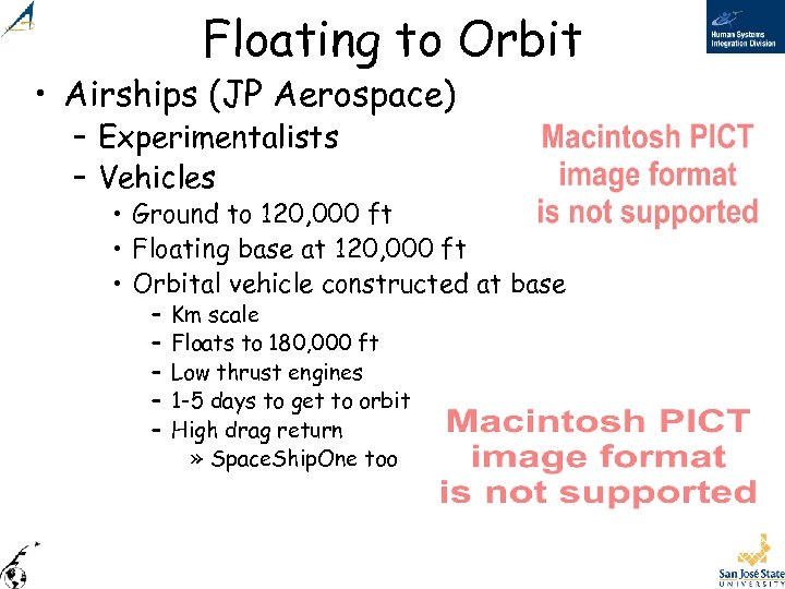 Floating to Orbit • Airships (JP Aerospace) – Experimentalists – Vehicles • Ground to