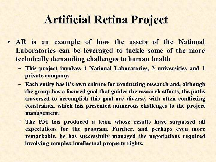 Artificial Retina Project • AR is an example of how the assets of the