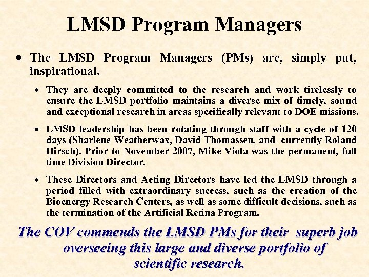 LMSD Program Managers · The LMSD Program Managers (PMs) are, simply put, inspirational. ·