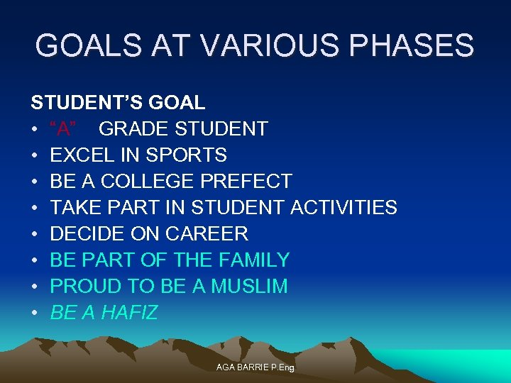 "GOALS AT VARIOUS PHASES STUDENT'S GOAL • ""A"" GRADE STUDENT • EXCEL IN SPORTS"