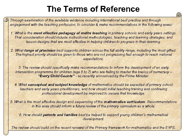 The Terms of Reference Through examination of the available evidence including international best practice