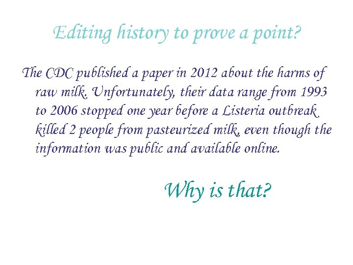 Editing history to prove a point? The CDC published a paper in 2012 about