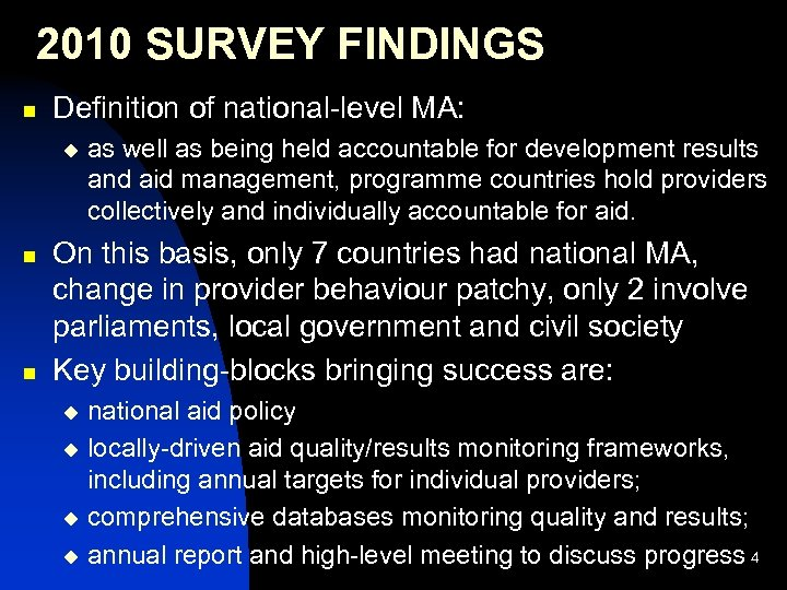2010 SURVEY FINDINGS n Definition of national-level MA: u n n as well as