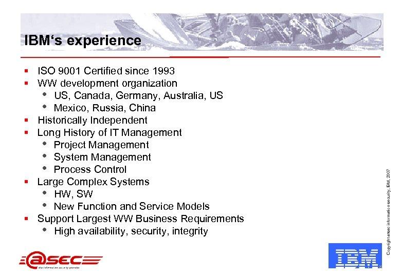 § ISO 9001 Certified since 1993 § WW development organization • US, Canada, Germany,