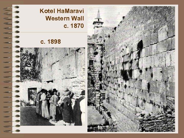 Kotel Ha. Maravi Western Wall c. 1870 c. 1898