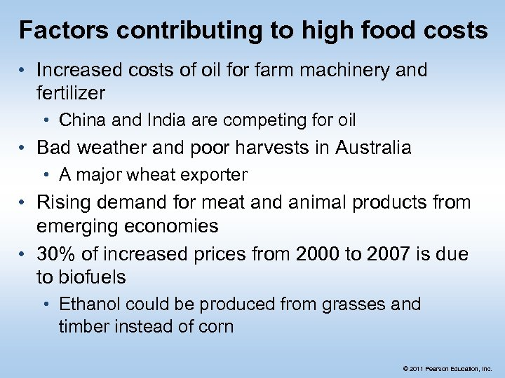 Factors contributing to high food costs • Increased costs of oil for farm machinery