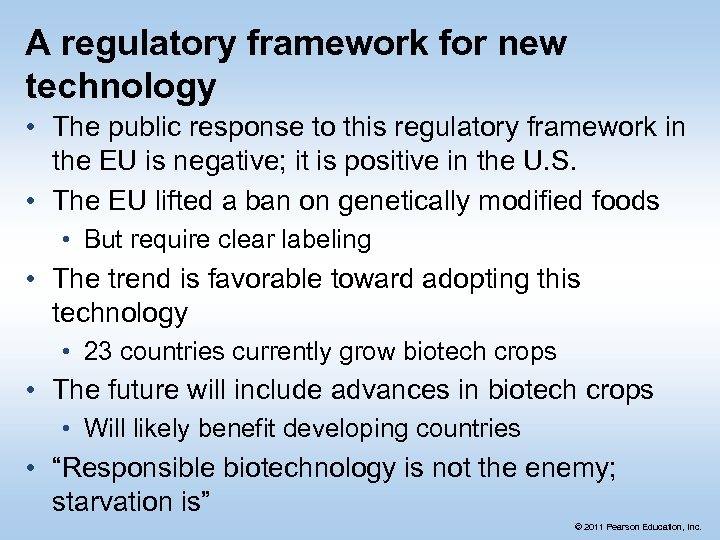 A regulatory framework for new technology • The public response to this regulatory framework