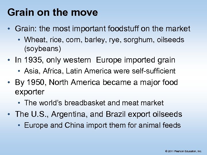 Grain on the move • Grain: the most important foodstuff on the market •