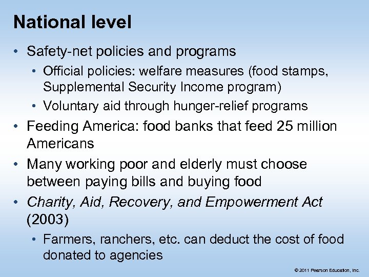 National level • Safety-net policies and programs • Official policies: welfare measures (food stamps,