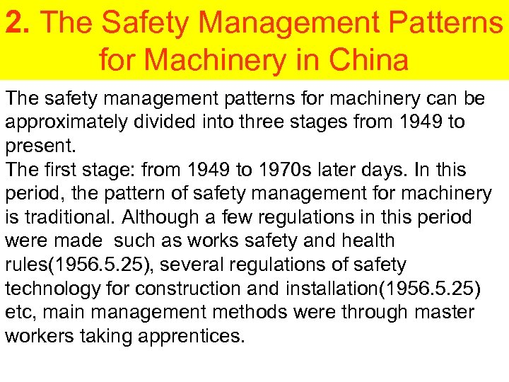 2. The Safety Management Patterns for Machinery in China The safety management patterns for