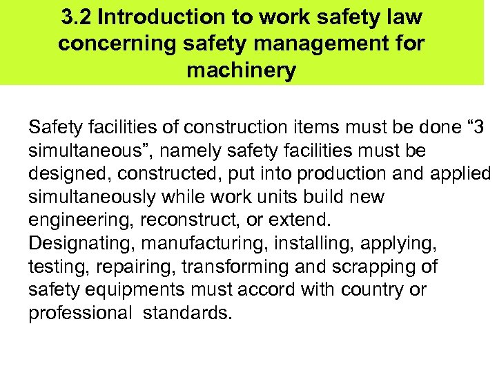 3. 2 Introduction to work safety law concerning safety management for machinery Safety facilities