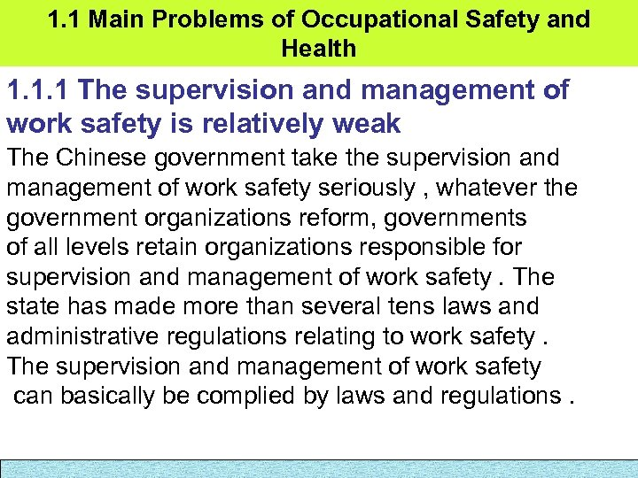 1. 1 Main Problems of Occupational Safety and Health 1. 1. 1 The supervision