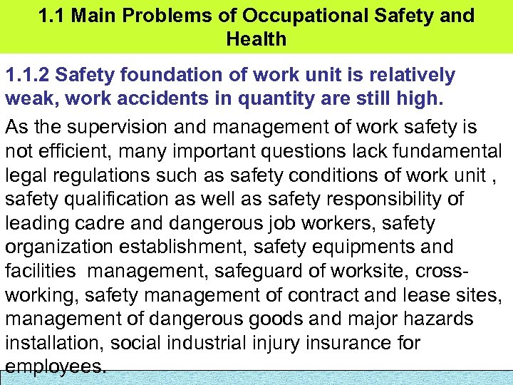 1. 1 Main Problems of Occupational Safety and Health 1. 1. 2 Safety foundation