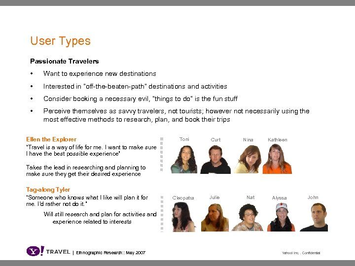 """User Types Passionate Travelers • Want to experience new destinations • Interested in """"off-the-beaten-path"""""""