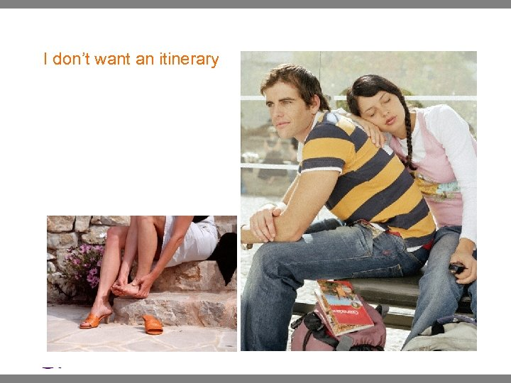 I don't want an itinerary | Ethnographic Research: : May 2007 Yahoo! Inc. .