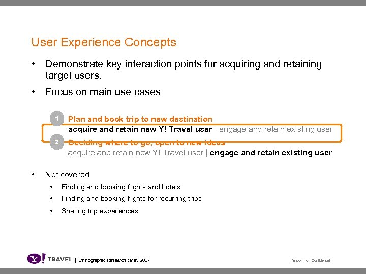 User Experience Concepts • Demonstrate key interaction points for acquiring and retaining target users.