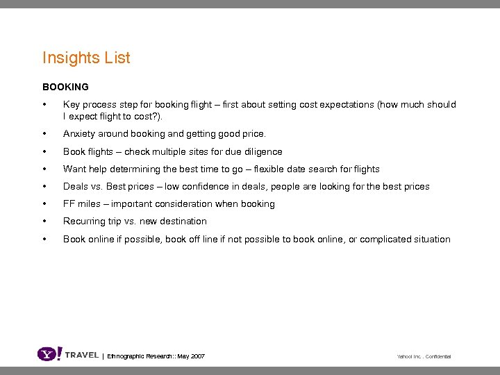 Insights List BOOKING • Key process step for booking flight – first about setting