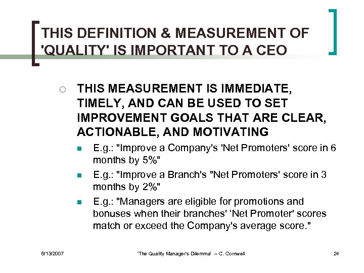 THIS DEFINITION & MEASUREMENT OF 'QUALITY' IS IMPORTANT TO A CEO ¡ THIS MEASUREMENT