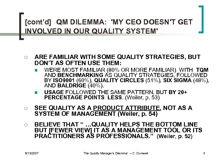[cont'd] QM DILEMMA: 'MY CEO DOESN'T GET INVOLVED IN OUR QUALITY SYSTEM' ¡ ARE