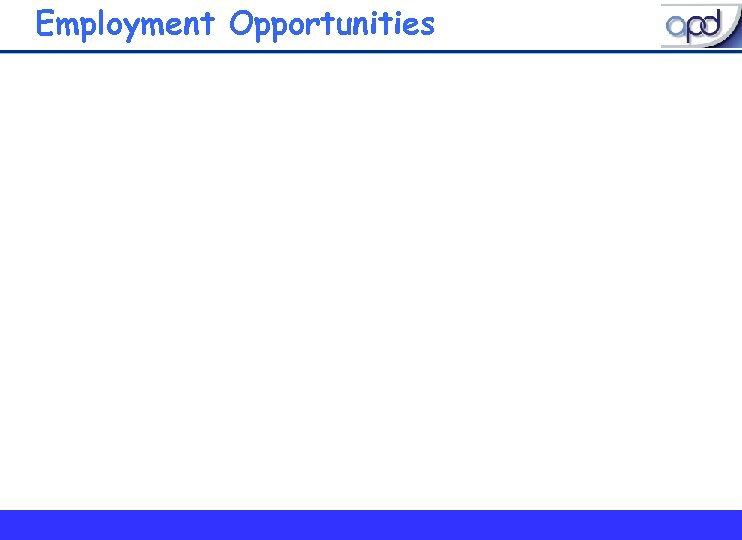 Employment Opportunities 8