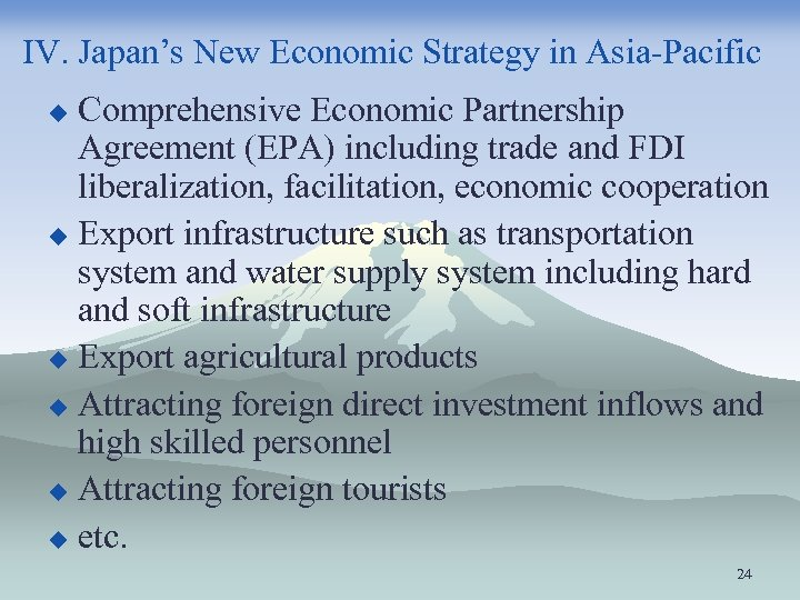 IV. Japan's New Economic Strategy in Asia-Pacific Comprehensive Economic Partnership Agreement (EPA) including trade