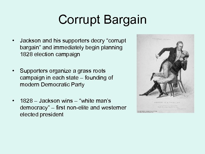 """Corrupt Bargain • Jackson and his supporters decry """"corrupt bargain"""" and immediately begin planning"""