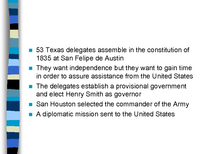 n n n 53 Texas delegates assemble in the constitution of 1835 at San
