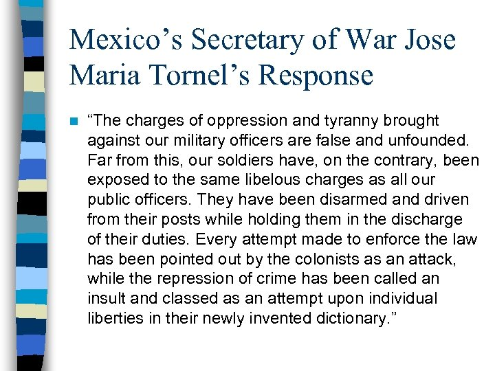 """Mexico's Secretary of War Jose Maria Tornel's Response n """"The charges of oppression and"""