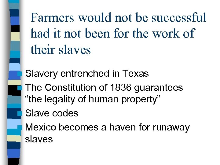 Farmers would not be successful had it not been for the work of their