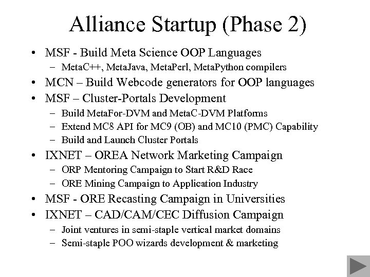 Alliance Startup (Phase 2) • MSF - Build Meta Science OOP Languages – Meta.