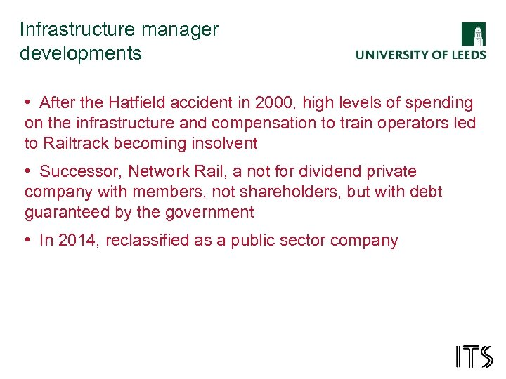 Infrastructure manager developments • After the Hatfield accident in 2000, high levels of spending