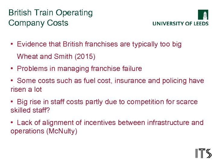 British Train Operating Company Costs • Evidence that British franchises are typically too big