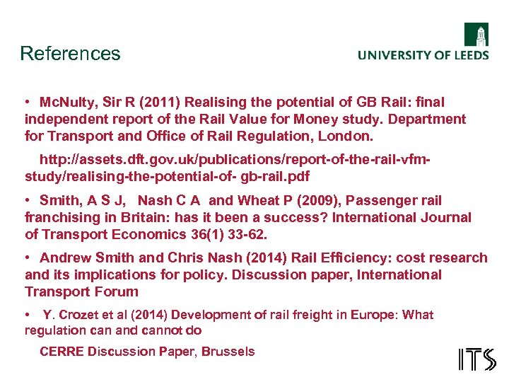 References • Mc. Nulty, Sir R (2011) Realising the potential of GB Rail: final