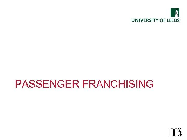 PASSENGER FRANCHISING