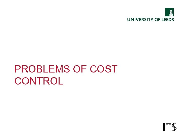 PROBLEMS OF COST CONTROL