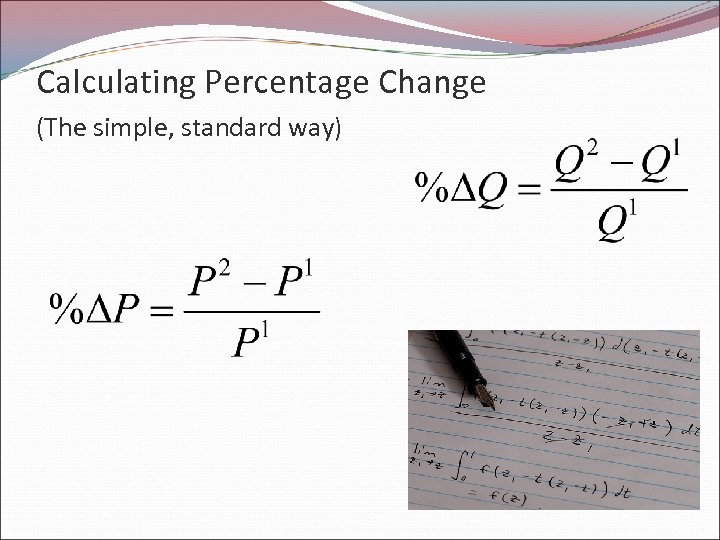 Calculating Percentage Change (The simple, standard way)