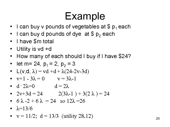 Example • • • • I can buy v pounds of vegetables at $