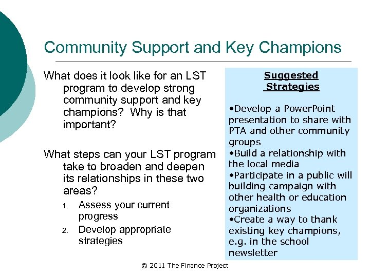 Community Support and Key Champions What does it look like for an LST program