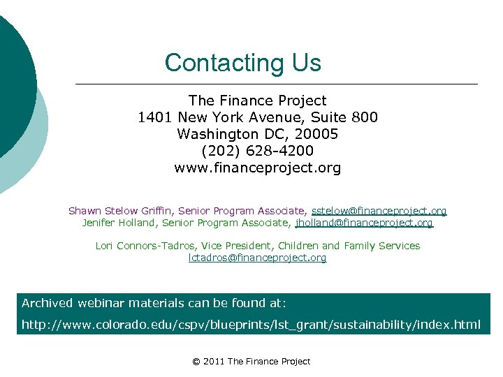 Contacting Us The Finance Project 1401 New York Avenue, Suite 800 Washington DC, 20005