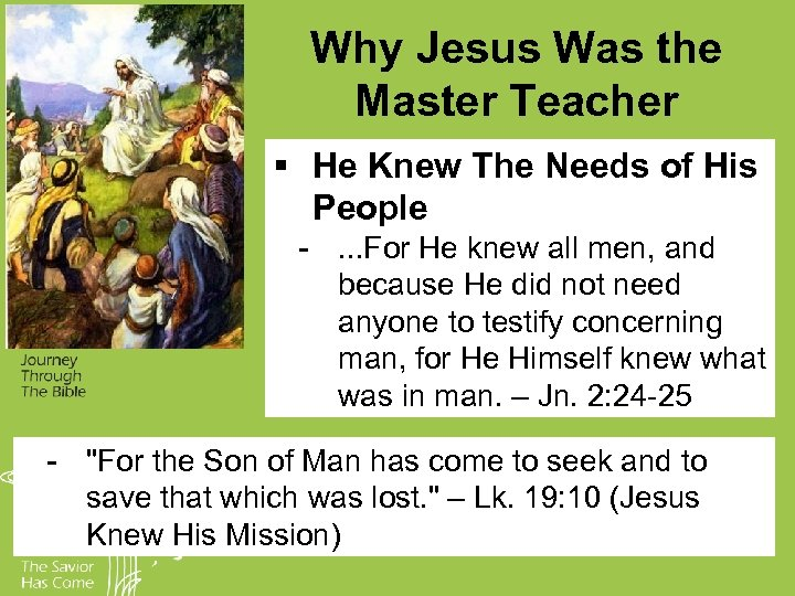 Why Jesus Was the Master Teacher § He Knew The Needs of His People